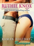 Ravaged - As the road trip up the Eastern Seaboard continues in Episode 4 of Ruthie Knox's eBook original serial, Roman Holiday, sparks are flying—but Ashley and Roman are farther than ever from seeing eye-to-eye about what matters most.